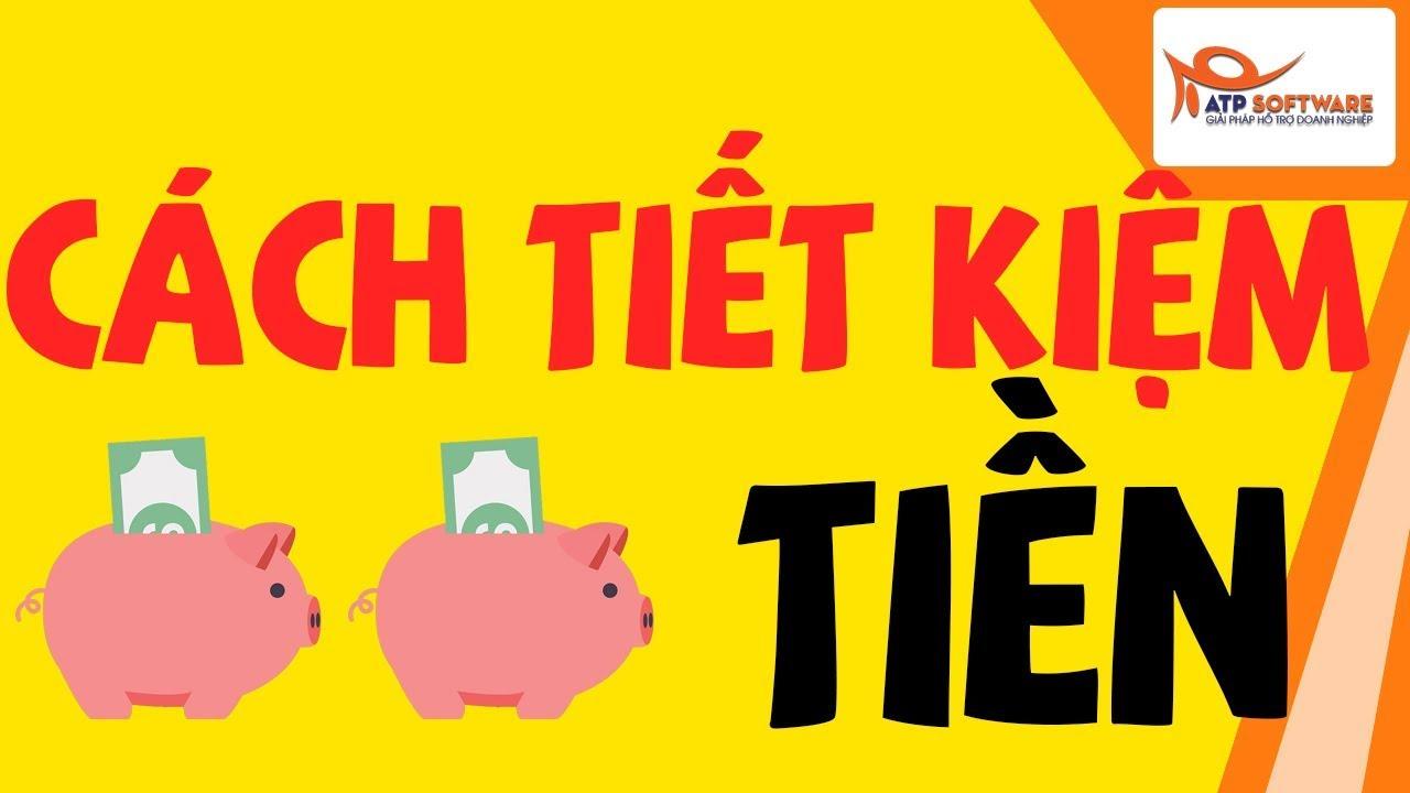 Cách tiết kiệm tiền –  CỰC KỲ HIỆU QUẢ (SAVING MONEY)