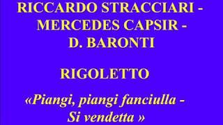 Riccardo Stracciari   Mercedes Capsir   D Baronti   Rigoletto    Piangi, piangi fanciulla   Si vende