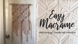 Easy Macrame Wall Hanging (Using Double Half Hitch Knots) | Easy Wall Decor DIY