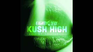 Eighty4 Fly Kush High #GREEN