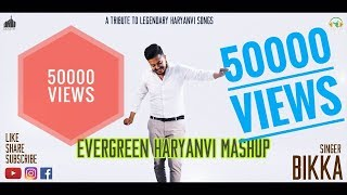 Evergreen Haryanvi Mashup Full Song Bikka Radio Kasoot Latest Haryanvi Song 2018