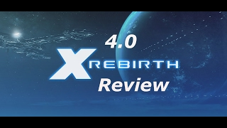 X-Rebirth 4.0: Home of Light (2017) – Worth it? – [Review]