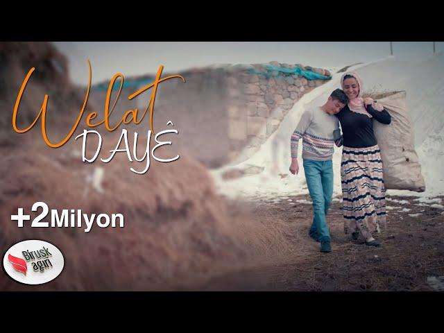 WELAT - DAYÊ / YENİ KLİP 2019 [Official Music Video]