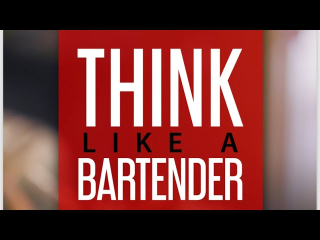 Think Like a Bartender - Book Trailer