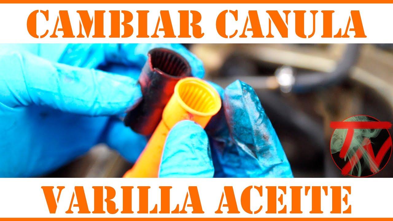 Cambiar canula (plastico) varilla de aceite 👨🏽🔧 - YouTube