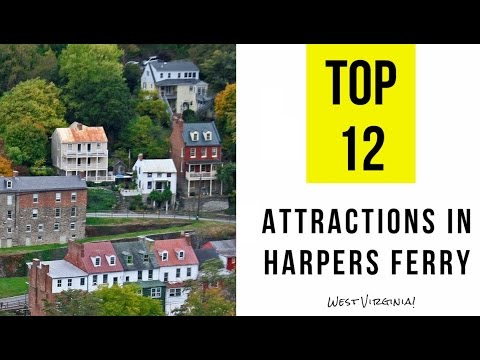 Top 12. Best Tourist Attractions in Harpers Ferry,  West Virginia