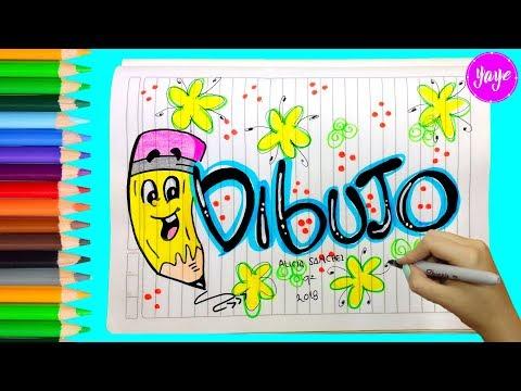 IDEAS PARA MARCAR  CUADERNOS-Cómo hacer portada de DIBUJO