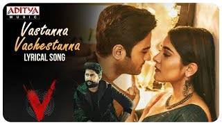 Vasthunnaa Vachestunna Lyrical | V Songs | Nani, Sudheer Babu | Amit Trivedi