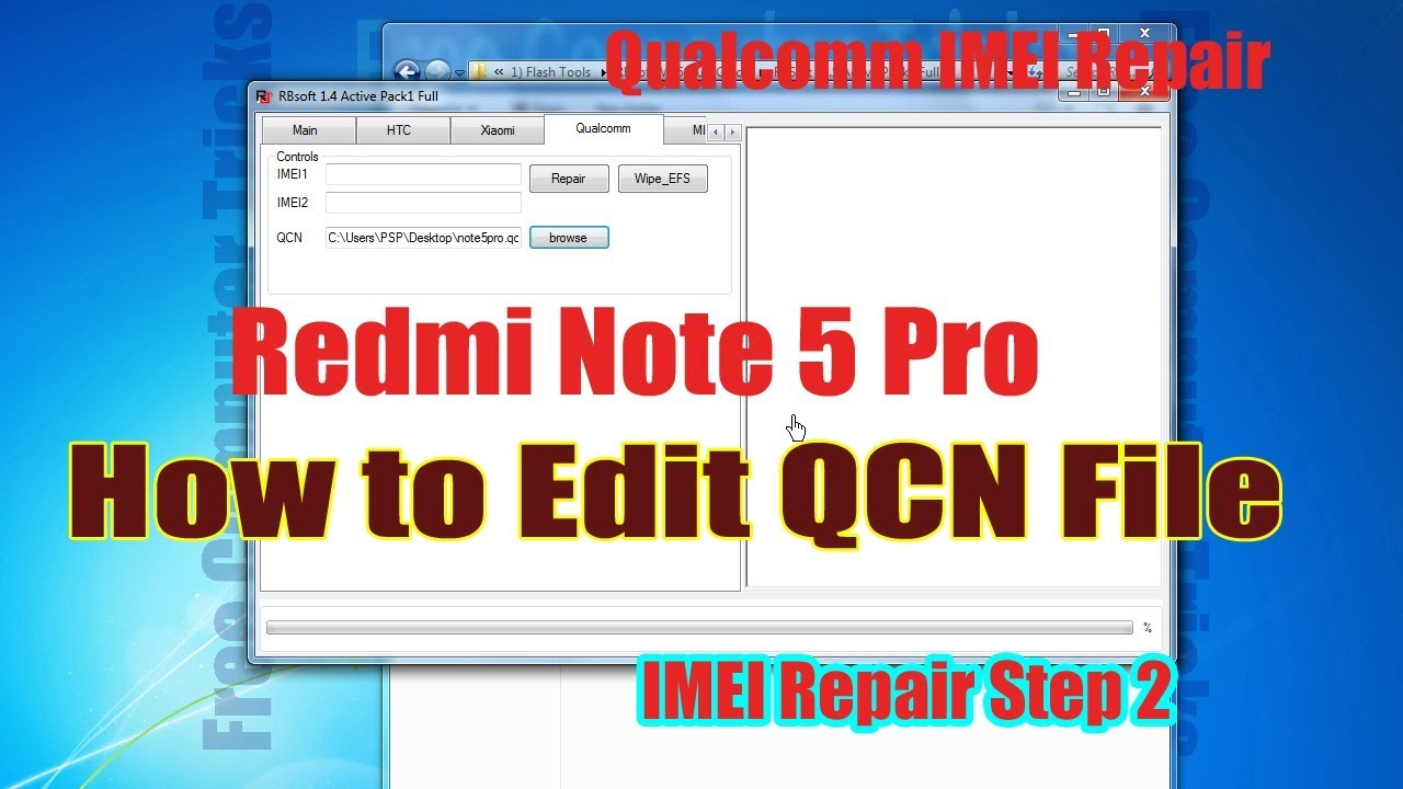 Redmi Note 5 Pro - How to Edit QCN File - IMEI Repair Step 2