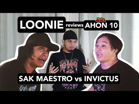 LOONIE | BREAK IT DOWN: Rap Battle Review E105 | AHON 10: SAK MAESTRO vs INVICTUS