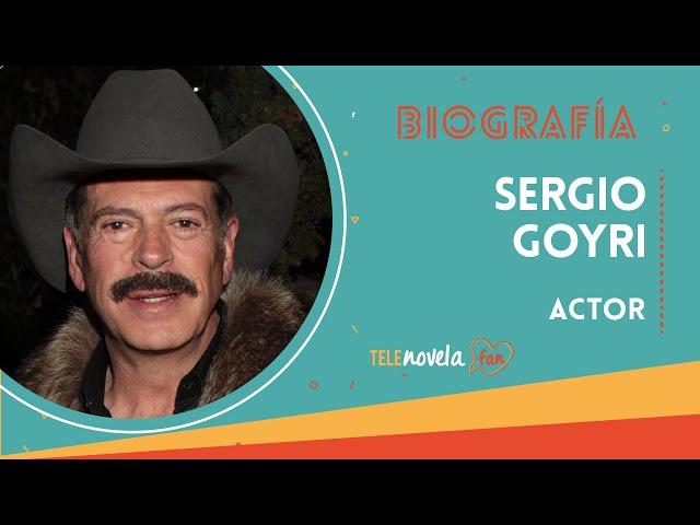 Biografía Sergio Goyri