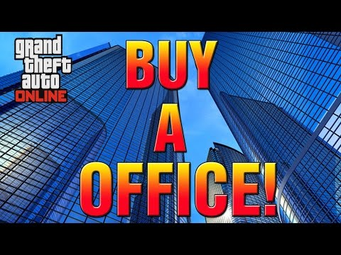 GTA 5 Online DLC  - How To BUY High-Rise Office, Executive Assistant & Warehouse! (GTA 5  DLC)