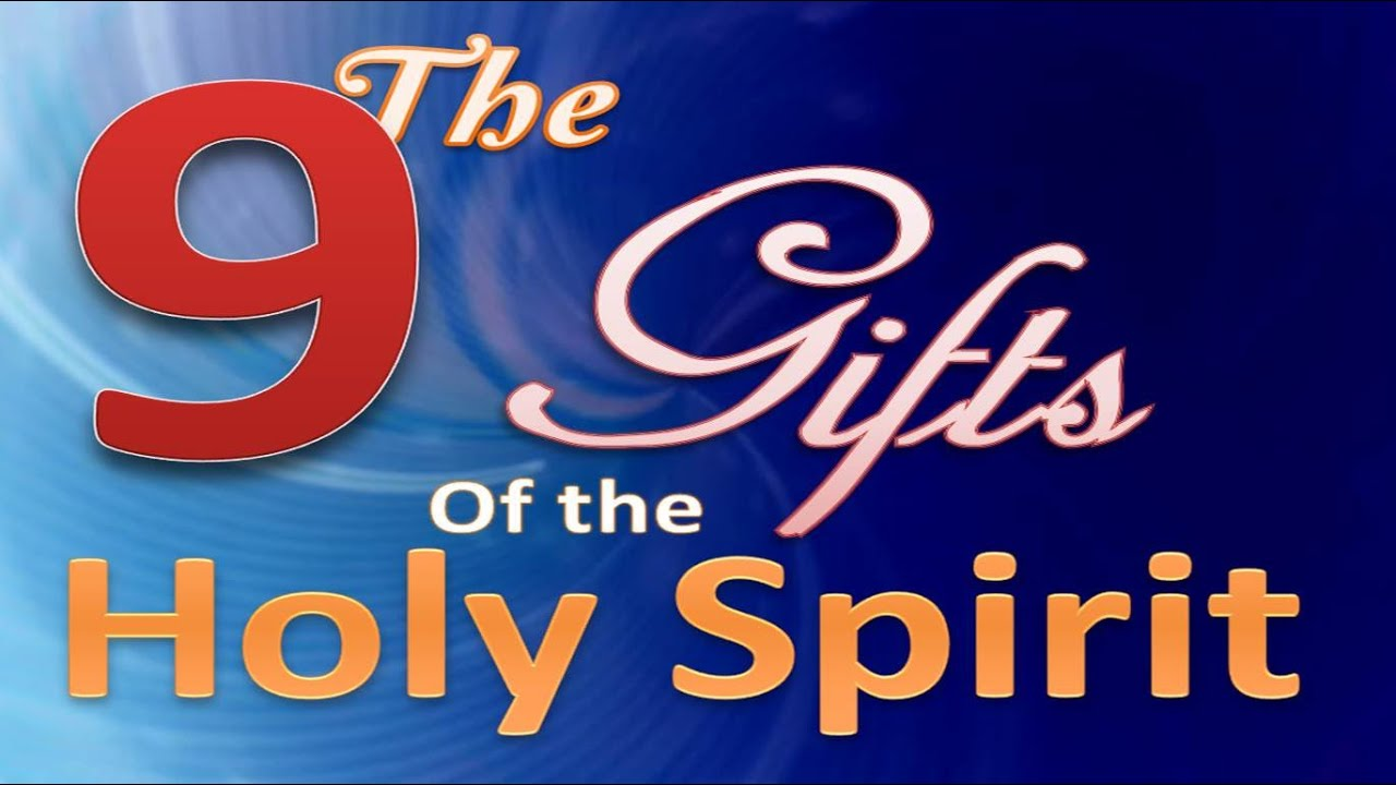 The 9 gifts of the holy spirit youtube the 9 gifts of the holy spirit negle Image collections