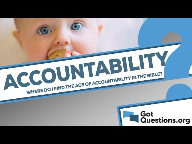 Where do I find the age of accountability in the Bible?