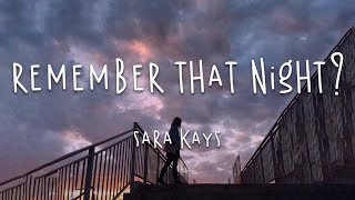 Remember That Night Sara Kays 1 Hour MP3