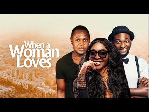 When A Woman Loves  Latest 2017 Nigerian Nollywood Drama Movie 10 min preview