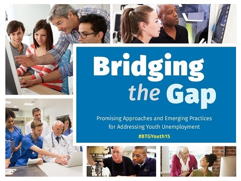 Bridging the Gap: Promising Approaches and Emerging Practices for Addressing Youth Unemployment