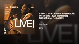 Street Corner Hustler Blues/World Of Trouble (2005 Remaster) (2005 Digital Remaster)