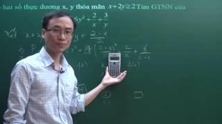 Sử dụng máy tính Casio tìm giá trị lớn nhất nhỏ nhất - Bất đẳng thức Cô si AM GM - toán lớp 9