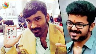Dhanush and Vijay plays the same character in their next movie | Latest Tamil Cinema News | Magician