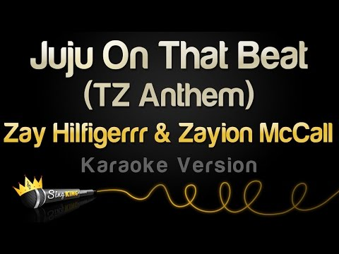 Zay Hilfigerrr & Zayion McCall – Juju On That Beat (Karaoke Version)