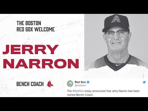 Jerry Narron  Announced as Red Sox Bench Coach