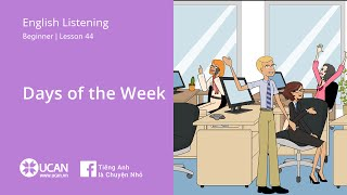 Learn English Listening | Beginner: Lesson 44. Days of the Week