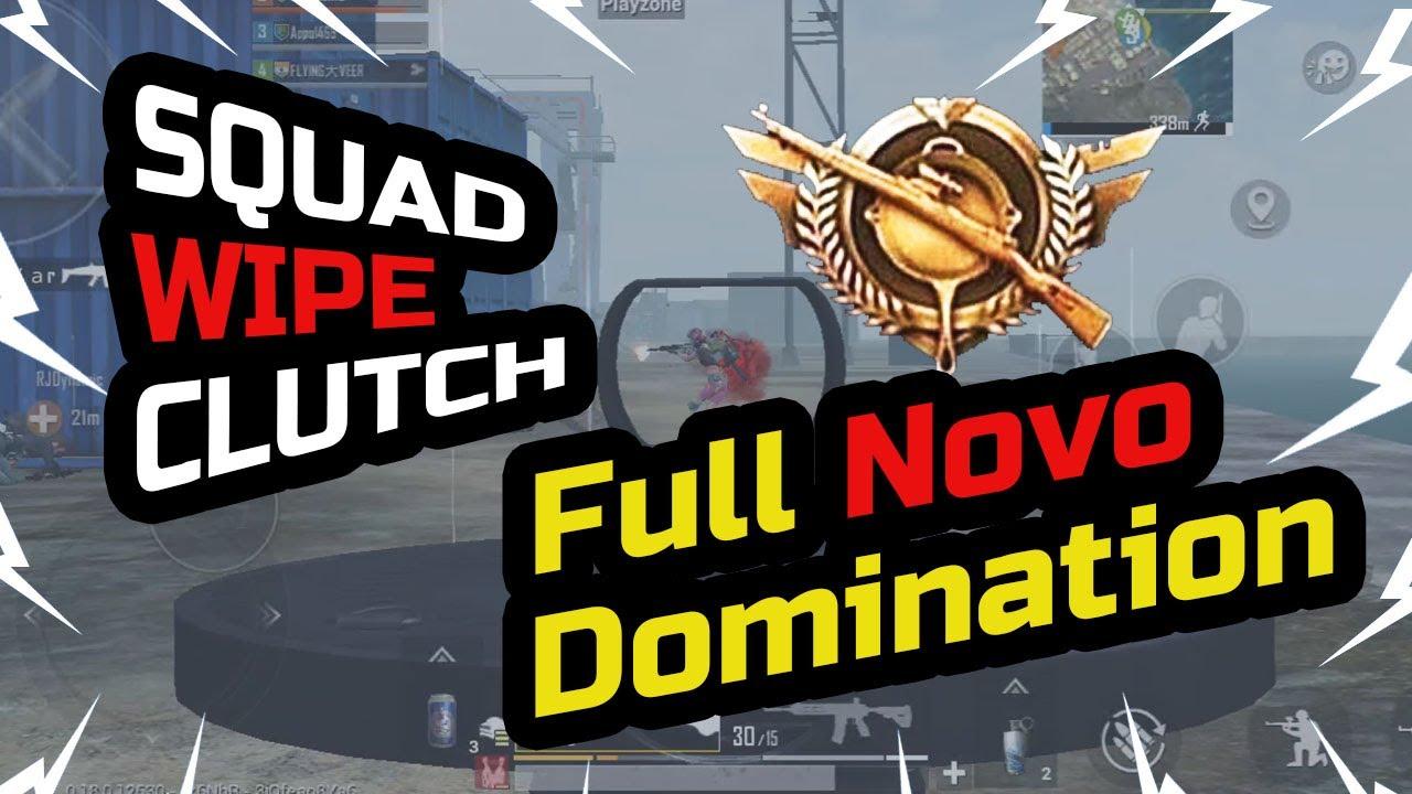 Full NOVO DOMINATION    Squad Wipe Clutch   PUBG Mobile