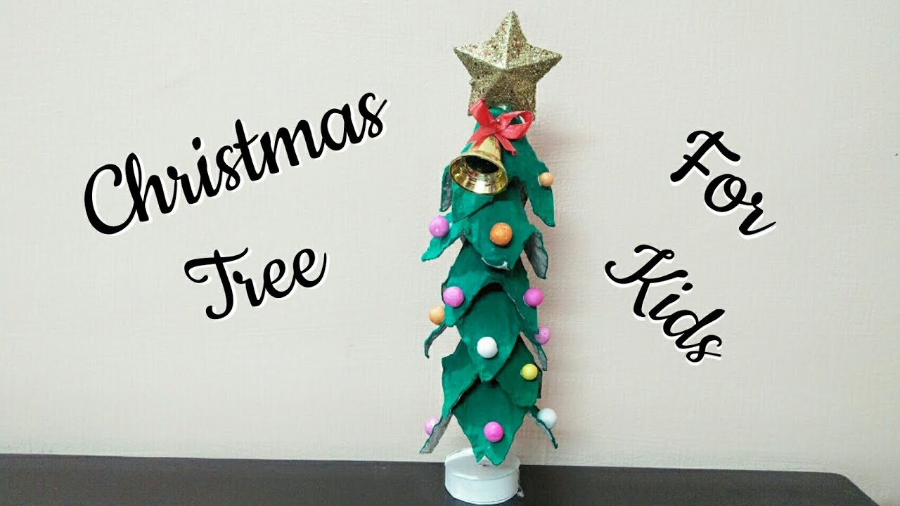 DIY Christmas Tree for Kids/ Christmas Tree Making idea from Egg ...