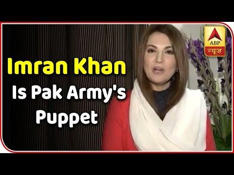 Imran Khan Is Pak Army's Puppet, Says Ex-Wife Reham Khan | ABP News