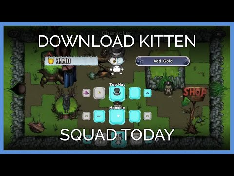 Download Kitten Squad Today!
