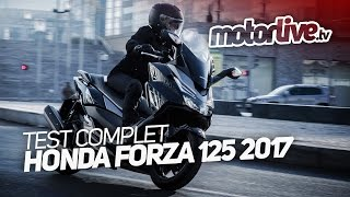 HONDA FORZA 125 2017 | TEST COMPLET