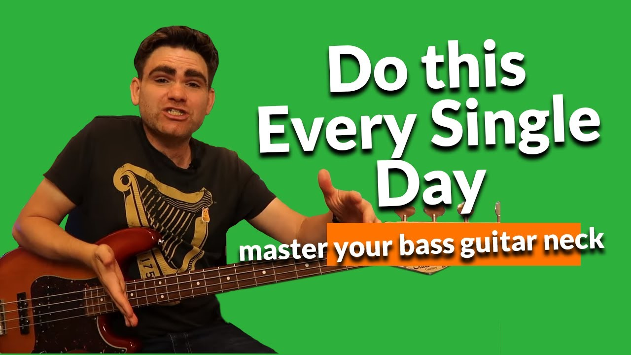 Do THIS Every Single Day (Master Your Bass Guitar Neck)