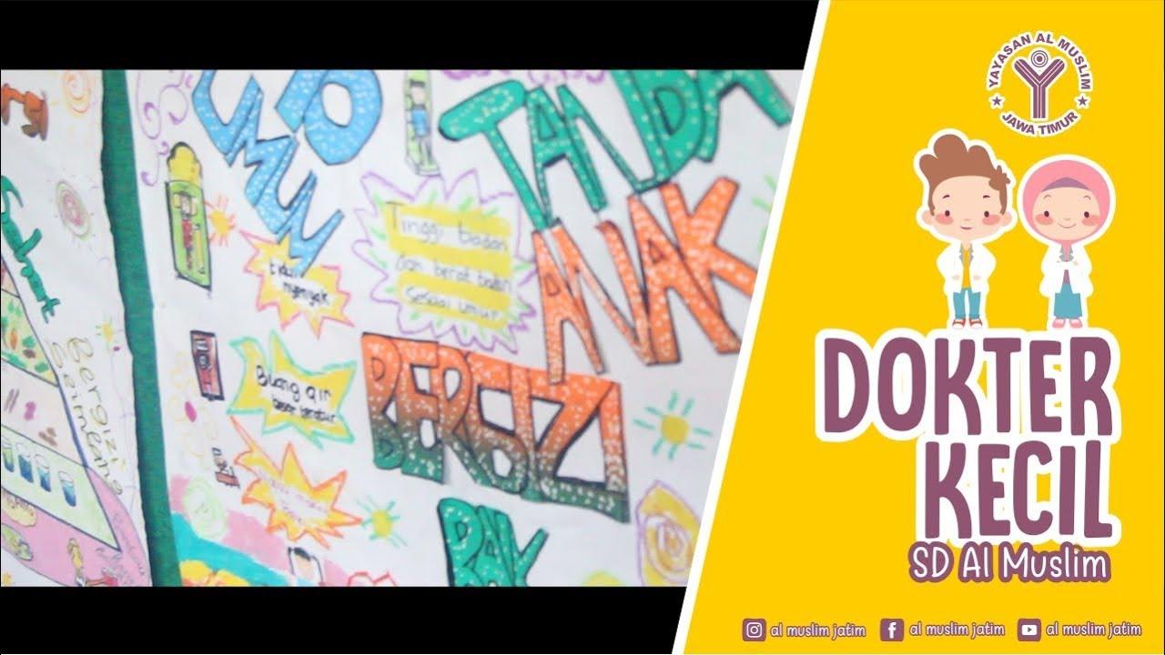 Kreatifitas Poster Dan Mading Dokter Kecil Mahir Gizi Sd Al Muslim