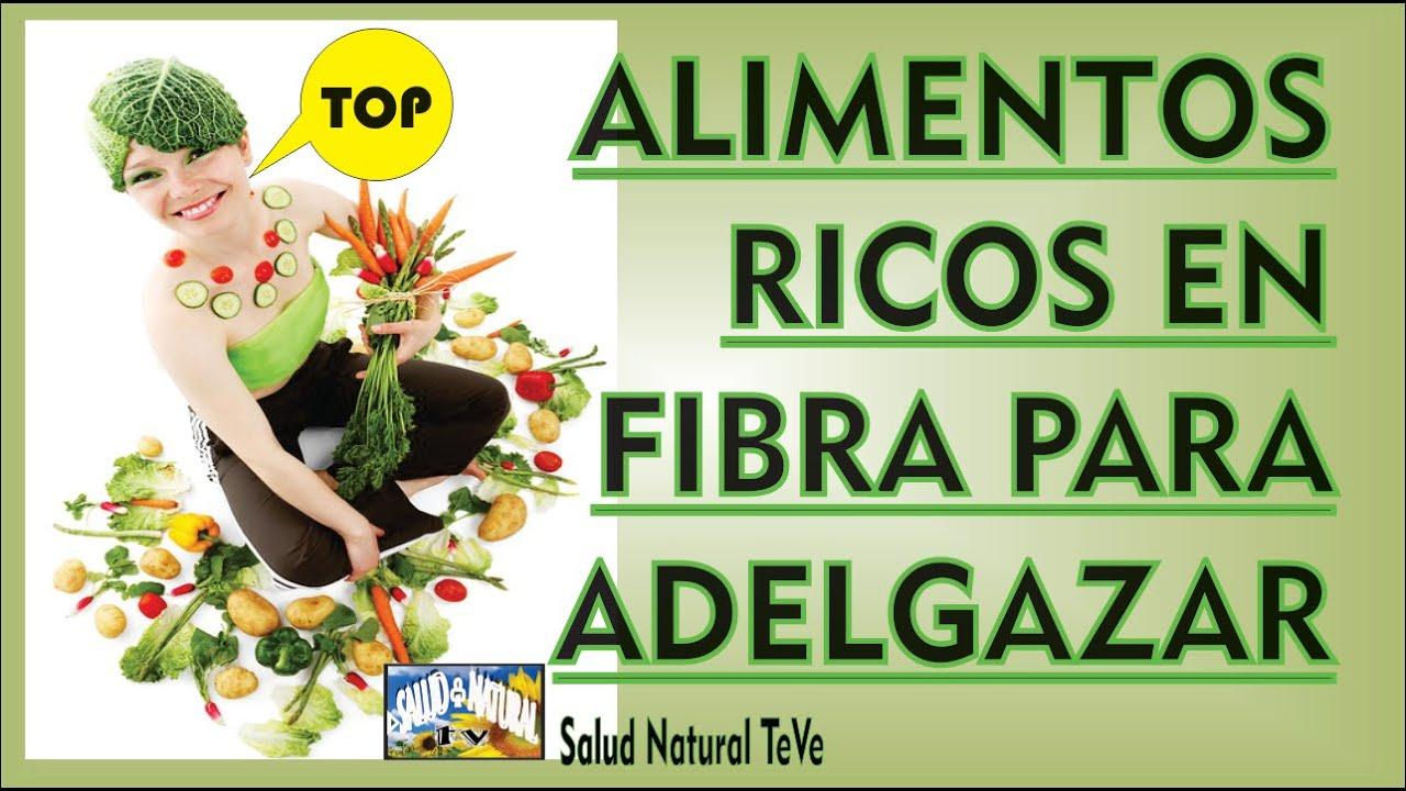 Alimentos ricos en fibra para adelgazar