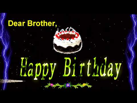 Happy Birthday Video Greeting Ecard For Brother