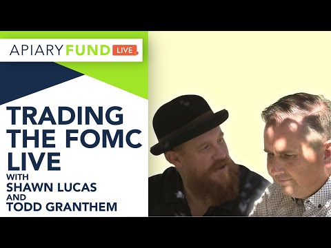 Trading the FOMC live – With Shawn and Todd