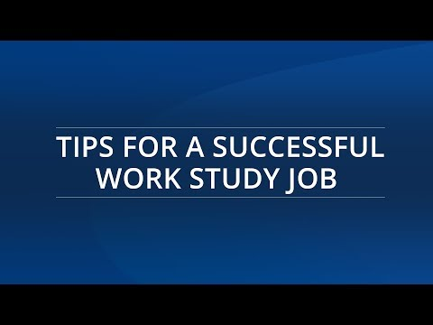 Tips for a Successful Work Study Job