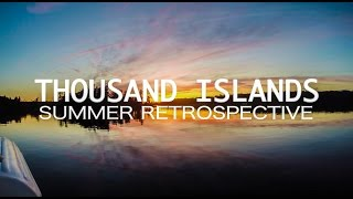 A Sinking Feeling and a Drone Attack - Thousand Islands Summer Retrospective