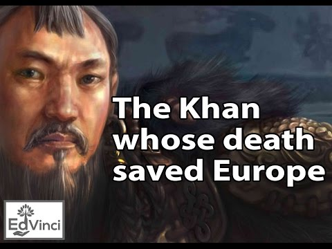 The Khan whose death saved Europe - Ogedei Khan