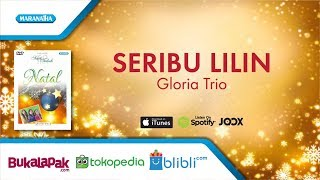 Seribu Lilin - lagu Natal - Gloria Trio (Video)