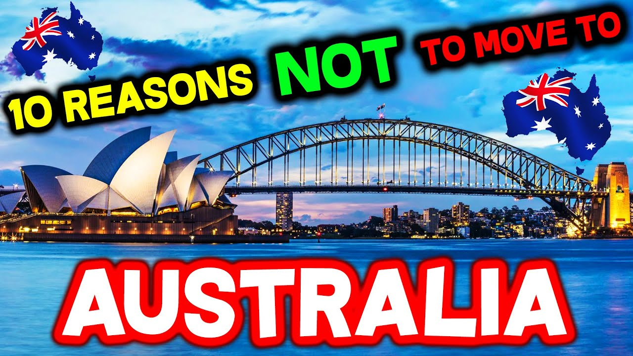Download Top 10 Reasons NOT to Move to Australia