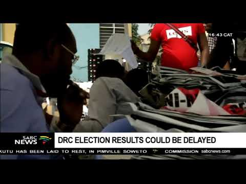 DRC election results could be delayed