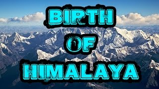 Birth of himalayan range