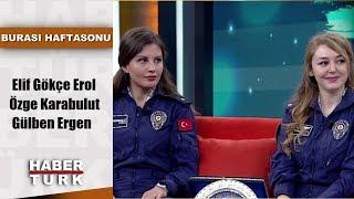 Burası Haftasonu - 25 Mayıs 2019  Elif Gökçe Erol, Özge Karabulut Ve Gülben Erge