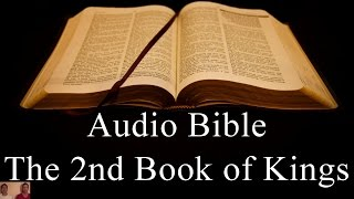 Download Video The Second Book of Kings - NIV Audio Holy Bible - High Quality and Best Speed - Book 12 MP3 3GP MP4