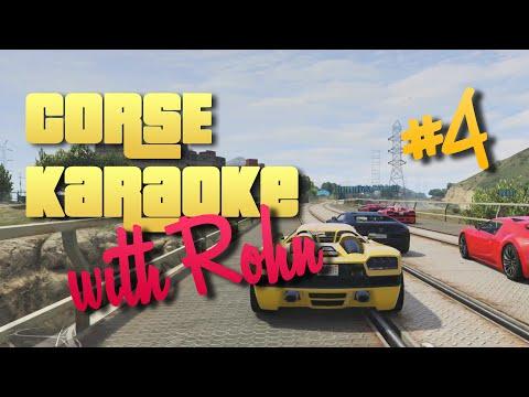 GTA 5 - CORSE KARAOKE w/ Rohn [PS4]
