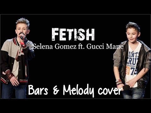 Lyrics: Selena Gomez - Fetish ft. Gucci Mane (Bars & Melody cover)