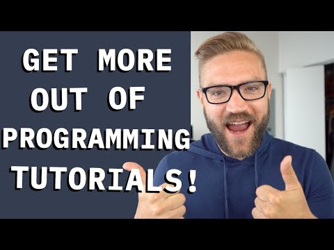 How to ACTUALLY LEARN using programming tutorials!