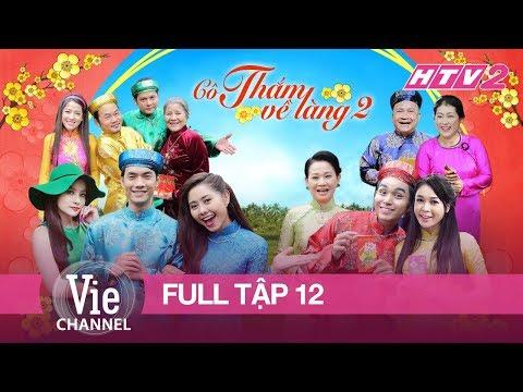 HTV2 - CÔ THẮM VỀ LÀNG (PHẦN 2) - TẬP 12 (CUỐI)